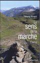 Le sens de la marche Giraud Thierry L'Harmattan