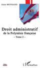 DROIT ADMINISTRATIF DE LA POLYNESIE FRANCAISE TOME 2