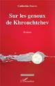sur les genoux de Khrouchtchev - SERVIN CATHERINE