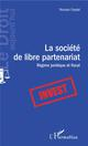 LA SOCIETE DE LIBRE PARTENARIAT  -  REGIME JURIDIQUE ET FISCAL