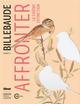 BILLEBAUDE - N 13 - T13 - AFFRONTER LA SIXIEME EXTINCTION DE MALLERAY ANNE GLENAT