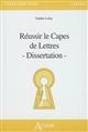 REUSSIR LE CAPES ET L'AGREGATION DE LETTRES - DISSERTATION Lefay Sophie Atlande