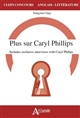 PLUS SUR CARYL PHILIPS, INCLUDES EXCLUSIVES INTERVIEWS WITH Phillips Caryl Atlande
