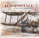 AEROPOSTALE, DE SAINT-LOUIS A CAP JUBY