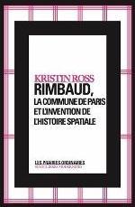 RIMBAUD,LA COMMUNE DE PARIS ET L'INVENTION...