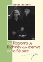 Des pogroms de Kichinev aux chemins de la réussite