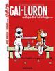 GAI-LURON - LES NOUVELLES AVENTURES - TOME 01
