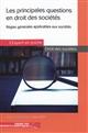LES PRINCIPALES QUESTIONS EN DROIT DES SOCIETES 2E EDITION - REMPLACE CETTE REFERENCE 9782352676072