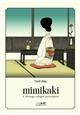 MIMIKAKI - L'ETRANGE VOLUPTE AURICULAIRE