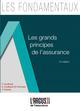 LES GRANDS PRINCIPES DE L'ASSURANCE 13EME EDITION