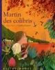 MARTIN DES COLIBRIS SERRES/GUEYFIER RUE DU MONDE