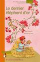 LE DERNIER ELEPHANT D'OR