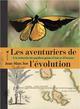 LES AVENTURIERS DE L'EVOLUTION - A LA RECHERCHE DES PAPILLON SOR JEAN-MARC ELYTIS