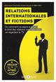 RELATIONS INTERNATIONALES ET FICTIONS