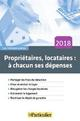PROPRIETAIRES, LOCATAIRES  A CHACUN SES DEPENSES 2018