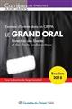 LE GRAND ORAL - EXAMEN D ENTREE DANS UN CRFPA 13EME EDITION