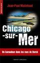 CHICAGO-SUR-MER Maënhaut Jean-Paul Ravet-Anceau