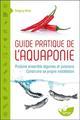 GUIDE PRATIQUE DE L'AQUAPONIE - PRODUIRE ENSEMBLE LEGUMES ET POISSONS - CONSTRUIRE SA PROPRE INSTALL Biton Grégory Ed. du Terran