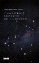 L'harmonie secrète de l'Univers Uzan Jean-Philippe la Ville brûle