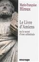 LIVRE D'AMIENS (LE) Hiroux Marie-Françoise Encrage