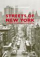 STREETS OF NEW YORK - L'HISTOIRE DU ROCK DANS LA BIG APPLE