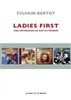 LADIES FIRST - UNE ANTHOLOGIE DU RAP AU FEMININ