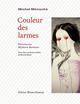 Couleur des larmes Besson Mylène Doucey éditions