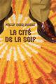 LA CITE DE LA SOIF