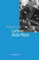 L'AFFAIRE ALDO MORO