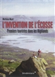 L'invention de l'Ecosse