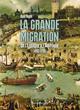 LA GRANDE MIGRATION - DE L'ESPAGNE A L'AMERIQUE 1492-1700