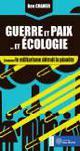 Guerre et paix... et écologie