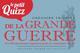 LE PETIT QUIZZ DE LA GRANDE GUERRE - LES 100 QUEST