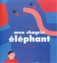 MON CHAGRIN ELEPHANT