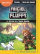 Frigiel et Fluffy Le retour de l'Ender dragon Vol.1