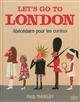 LET'S GO TO LONDON - ABECEDAIRE POUR LES CURIEUX