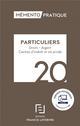 MEMENTO PRATIQUE  -  PARTICULIERS  -  DROITS, ARGENT, CENTRES D'INTERET ET VIE PRIVEE (EDITION 2020)