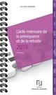 AIDE-MEMOIRE PREVOYANCE RETRAITE 2019
