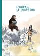L'ours et le trappeur Swal Christophe Editions les Fourmis rouges