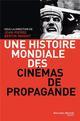 HISTOIRE DES CINEMAS DE PROPAGANDE OPUS MAGNUM
