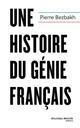 UNE HISTOIRE DU GENIE FRANCAIS BEZBAKH PIERRE NOUVEAU MONDE