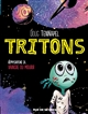 TRITONS T.3  -  VAINCRE OU MOURIR