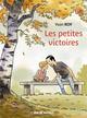 LES PETITES VICTOIRES Roy Yvon Rue de Sèvres
