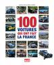 LES 100 VOITURES QUI ONT FAIT LA FRANCE LALU VINCENT LA VIE DU RAIL