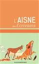 AISNE DES ECRIVAINS (L) XXX Alexandrines