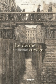 DERNIER VOYAGE (LE) - LE DOCTEUR KORCZAK ET SES ENFANTS