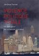 VIOLENCE POLITIQUE TOTALE - UN DEFI POUR LES SCIENCES SOCIALES