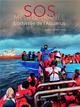 SOS MEDITERRANEE  L ODYSSEE DE L AQUARIUS - PREFACE DE LAURENT GAUDE