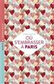 OU S'EMBRASSER A PARIS 2018