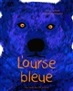 L'OURSE BLEUE - NANCY GUILBERT